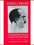 FundamentacióN CríTica de la Doctrina de Hans Kelsen, Stanley L., Paulson, 958616490X