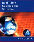 Real-Time Systems and Software, Shaw, Alan C., 0471354902