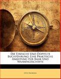 Die Einfache und Doppelte Buchführung, Otto Swoboda, 1142334902