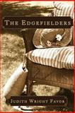The Edgefielders, Judith Favor, 1481224905