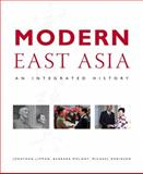 Modern East Asia : An Integrated History, Lipman, Jonathan and Schmid, Andre, 0321234901