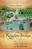 A Kingdom Strange, James Horn, 0465024904