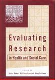Evaluating Research in Health and Social Care, Gomm, Roger and Needham, Gill, 0761964908