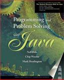 Programming and Problem Solving with Java, Dale, Nell and Weems, Chip, 0763704903