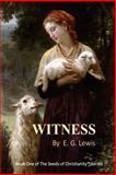 Witness, E. G. Lewis, 0982594909
