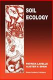 Soil Ecology, Lavelle, Patrick and Spain, Alister V., 1402004907