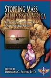 Stopping Mass Killings in Africa: Genocide, Airpower, and Intervention, Lt. Col. Aaron, LtAaron Steffens, USAF and Maj. George, George Stanley, USAF, 1478344903