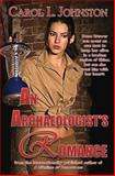 An Archaeologist's Romance, Carol Johnston, 1494704900
