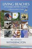 Living Beaches of Georgia and the Carolinas, Dawn Witherington and Blair Witherington, 1561644900