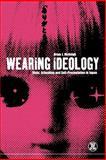 Wearing Ideology 9781859734902