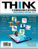 THINK Communication Plus NEW MySearchLab with Pearson EText -- Access Card Package, Engleberg, Isa N. and Wynn, Dianna R., 0133814904