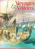 Voyages and Visions : Nineteenth-Century European Images of the Middle East from the Victoria and Albert Museum, Newton, Charles and Searight, Sarah, 0295974907