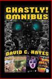 Ghastly! Omnibus, David Hayes, 061580490X