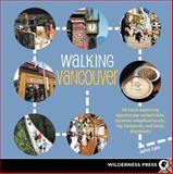 Walking Vancouver, John Lee, 0899974902