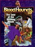 Case of the Missing Minds, Bill Myers, 155661490X