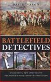 Battlefield Detectives, David Wason, 1780974906