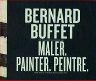 Bernard Buffet: Maler, Painter, Peintre, Udo Kittelmann, 3865604900