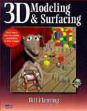 3D Modeling and Surfacing, Fleming, Bill, 0122604903
