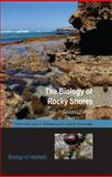 The Biology of Rocky Shores, Little, Colin and Williams, Gray A., 0198564902