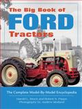 The Big Book of Ford Tractors, Robert N. Pripps and Harold L. Brock, 0760334900