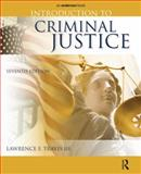 Introduction to Criminal Justice, Travis, Lawrence F., III, 1437734901