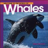Welcome to the World of Whales, Diane Swanson, 1551104903