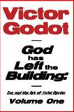 God Has Left the Building, Victor Godot, 1608624900
