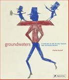 Groundwaters, Charles Russell, 3791344900