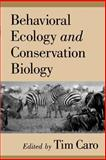 Behavioral Ecology and Conservation Biology, , 0195104900