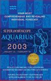 Aquarius 2003, World Astrology Staff, 0425184900