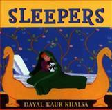 Sleepers, Dayal Kaur Khalsa, 0887764908
