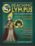 Reaching Olympus the Greek Myths Volume I, Zachary Hamby, 0982704909