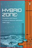 Hybrid Zone : Computers and Science At, Yood, Charles N., 0988744902