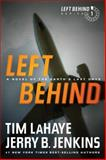 Left Behind, Tim LaHaye and Jerry B. Jenkins, 1414334907