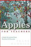 Apples for Teachers, Hamrick, Frank, 1929784902