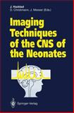Imaging Techniques of the CNS of the Neonates, , 3642764908
