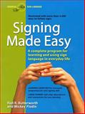 Signing Made Easy, Rod R. Butterworth and Mickey Flodin, 0399514902