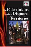 The Palestinians and Disputed Territories, , 0737714905