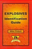 Explosives Identification Guide, Pickett, Mike, 0766804909