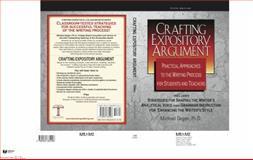 Crafting Expository Argument, Michael E. Degen, 0985384905