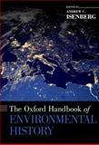 The Oxford Handbook of Environmental History, , 0195324900