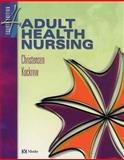 Adult Health Nursing and Virtual Clinical Excursions 2. 0, Christensen, Barbara Lauritsen and Kockrow, Elaine O., 0323024904