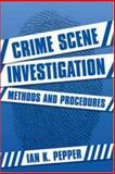 Crime Scene Investigation : Methods and Procedures, Pepper, Helen, 0335214908