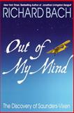 Out of My Mind, Richard Bach, 0385334907