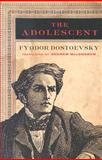 The Adolescent, Fyodor Dostoyevsky, 0393324907