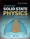 Advanced Solid State Physics, Phillips, Philip, 0521194903