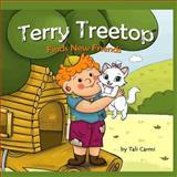 Terry Treetop Finds New Friends, Tali Carmi, 149284490X