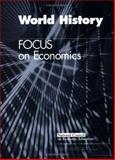 World History : Focus on Economics, Caldwell, Jean and Clark, James, 1561834904