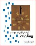 International Retailing Second Edition, Sternquist, Brenda, 1563674904