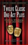 Twelve Classic One-Act Plays, , 0486474909